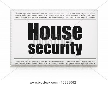 Security concept: newspaper headline House Security