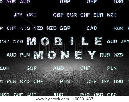 Currency concept: Mobile Money in grunge dark room