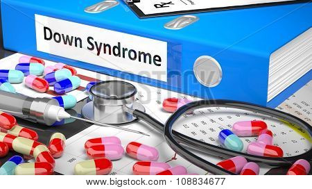 Illustration of doctor's desktop with different pills, capsules, statoscope, syringe, blue folder with label 'Down Syndrome'