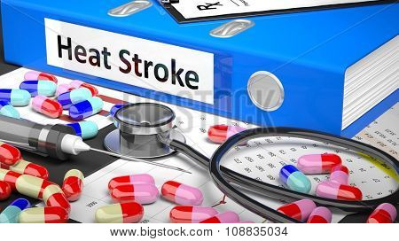 Illustration of doctor's desktop with different pills, capsules, statoscope, syringe, blue folder with label 'Heat Stroke'
