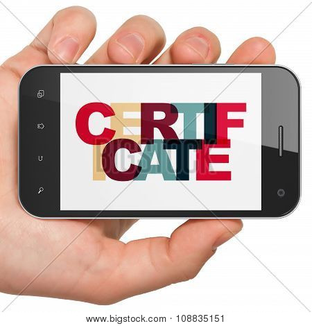 Law concept: Hand Holding Smartphone with Certificate on  display