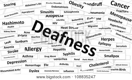 A disease called deafness written in bold type. Black and white words