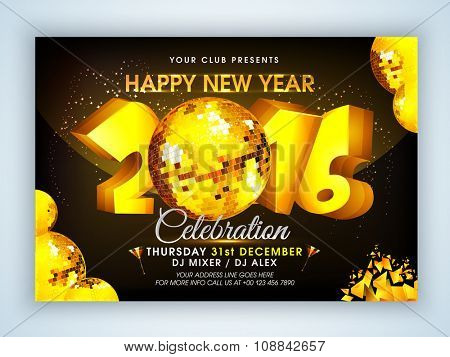 Creative 3D golden text 2016 with disco balls on shiny background, can be used as Flyer or Banner design for Happy New Year celebration.