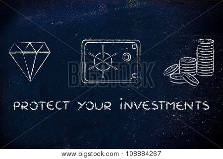 Diamond, Coins And Safe With Text Protect Your Investments