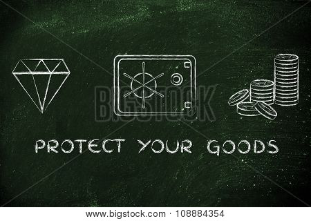 Diamond, Coins And Safe With Text Protect Your Goods