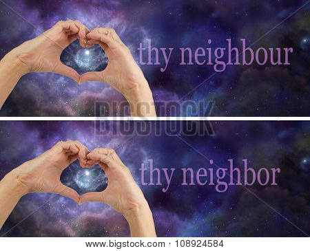 Love thy Neighbour Neighbor