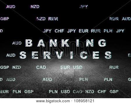 Banking concept: Banking Services in grunge dark room