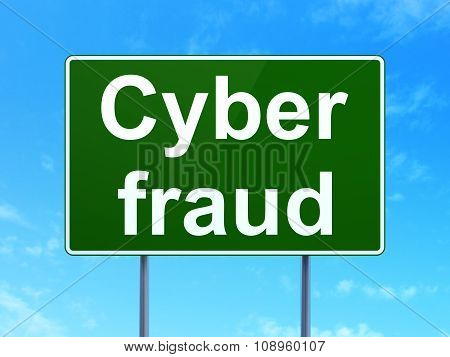 Security concept: Cyber Fraud on road sign background
