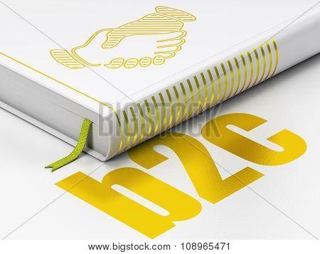 Finance concept: book Handshake, B2c on white background