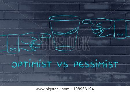 Glass Of Water And Hands Pointing, With Text Optimist Vs Pessimist