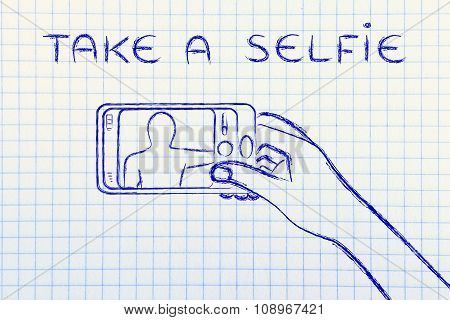 Hand Holding Smartphone Taking A Photo, With Text Take A Selfie