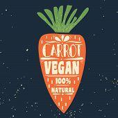 Постер, плакат: Vegan Typographic Print With Carrot