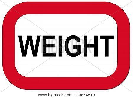 Warning sign weight