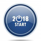 New year 2018 blue round web icon. Circle isolated internet button for webdesign and smartphone appl poster