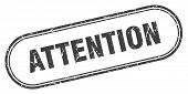 Attention Square Grunge Isolated Stamp. Attention Sign poster