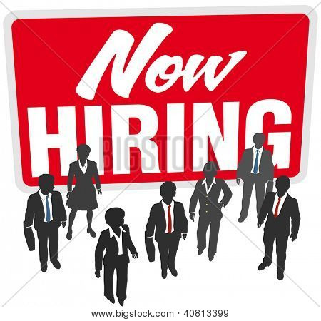 Now Hiring sign recruit people to join business work team