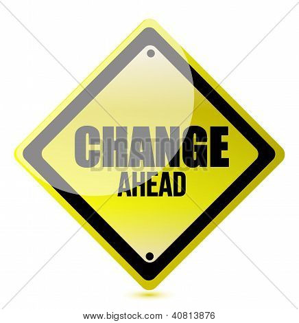 Change Ahead Road Sign