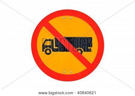 Grunge keine LKW Verkehr Zeichen