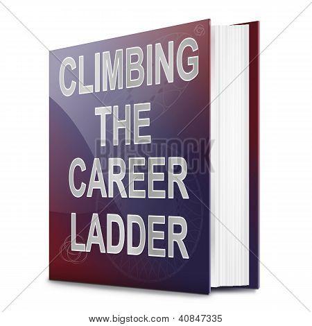 Career Ladder Concept.