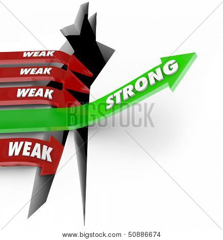 A unique green arrow with the word Strong rises while several red arrows with the word Weak fall into an abyss to illustrate the importance of power and strength in competition for business or sports