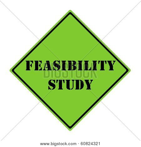 Feasibility Study Sign