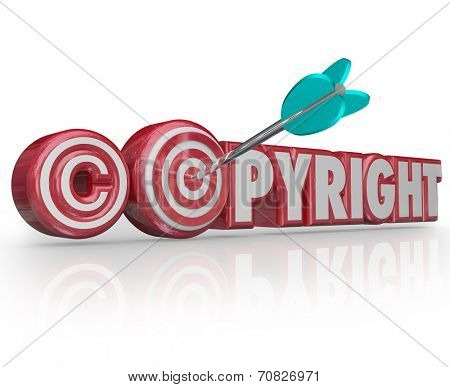 Copyright word and symbol in 3d letters and symbol and an arrow aiming for a target and bulls-eye