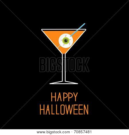 Martini Glass With Orange Cocktail And Eyeball. Halloween Card.