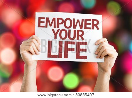 Empower your Life card with colorful background with defocused lights
