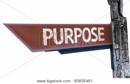 Purpose wooden sign isolated on white background