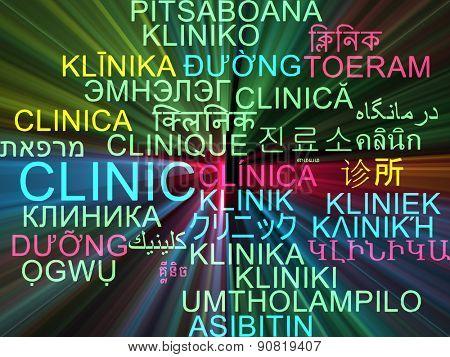Background concept wordcloud multilanguage international many language illustration of clinic glowing light