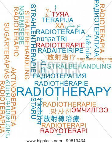 Background concept wordcloud multilanguage international many language illustration of radiotherapy