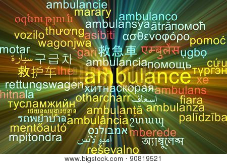 Background concept wordcloud multilanguage international many language illustration of ambulance glowing light