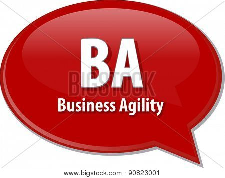 word speech bubble illustration of business acronym term BA Business Agility vector