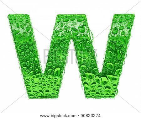 Fresh Green alphabet symbol - letter W. Water splashes and drops on transparent glass. Isolated on white