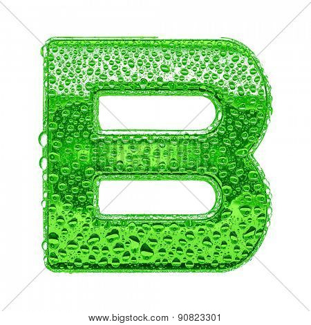 Fresh Green alphabet symbol - letter B. Water splashes and drops on transparent glass. Isolated on white