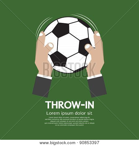 Throw In Football Or Soccer.