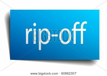 Rip-off Blue Paper Sign On White Background