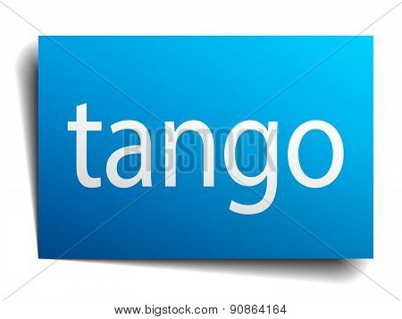 Tango Blue Paper Sign Isolated On White