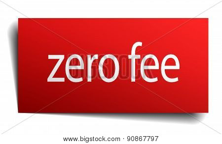 Zero Fee Red Square Isolated Paper Sign On White