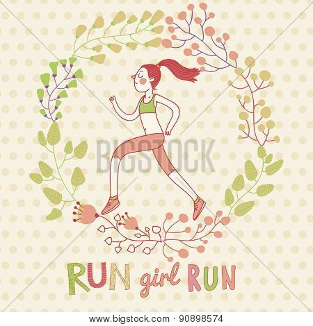 Run, girl, run! Lovely vector card about healthy lifestyle