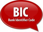 stock photo of bic  - word speech bubble illustration of business acronym term BIC Bank Identifier Code vector - JPG