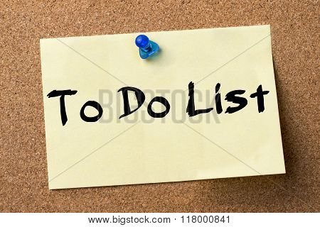 To Do List - Adhesive Label Pinned On Bulletin Board