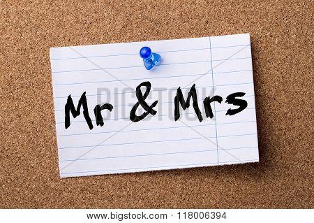 Mr & Mrs - Teared Note Paper  Pinned On Bulletin Board