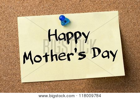 Happy Mother's Day - Adhesive Label Pinned On Bulletin Board