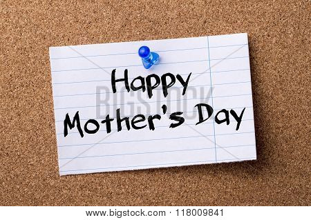 Happy Mother's Day - Teared Note Paper  Pinned On Bulletin Board
