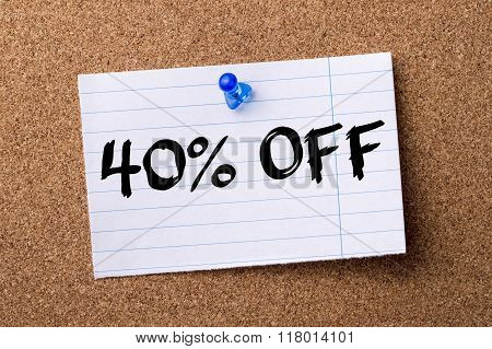 40 Percent Off - Teared Note Paper  Pinned On Bulletin Board