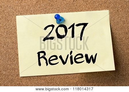 2017 Review - Adhesive Label Pinned On Bulletin Board