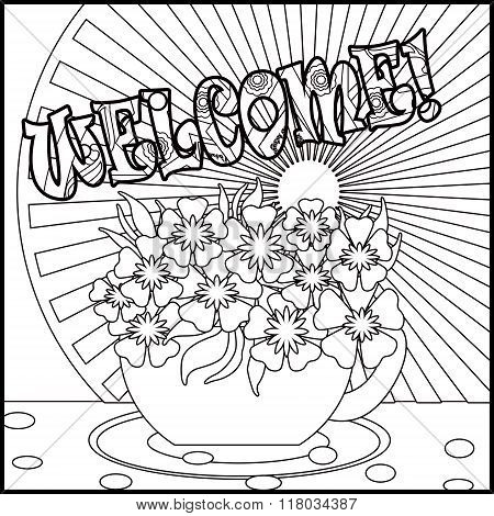Tea Background Welcome With Cup And Flowers. Pattern For Menu, Wallpaper, Coloring Books For Kids An