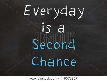 Everyday is Second Chance