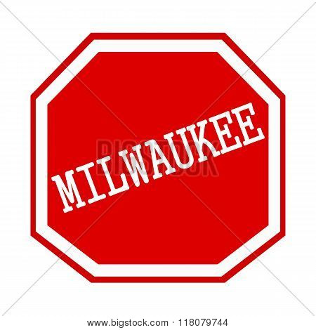 Milwaukee White Stamp Text On Red Octagon